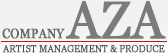 COMPANY AZA - ARTIST MANAGEMENT & PRODUCE